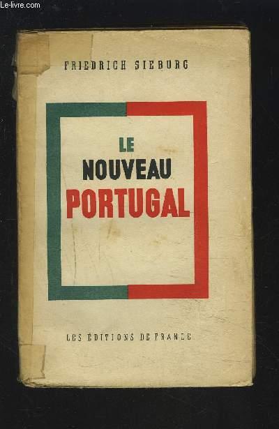 LE NOUVEAU PORTUGAL - PORTRAIT D'UN VIEUX PAYS.