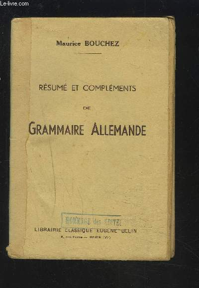 RESUME ET COMPLEMENTS DE GRAMMAIRE ALLEMANDE.