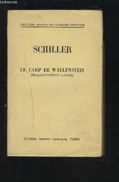 LE CAMP DE WALLENSTEIN / WALLENSTEINS LAGER - TEXTE FRANCAIS / ALLEMAND.