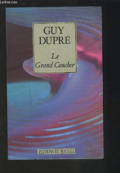 LE GRAND COUCHER.