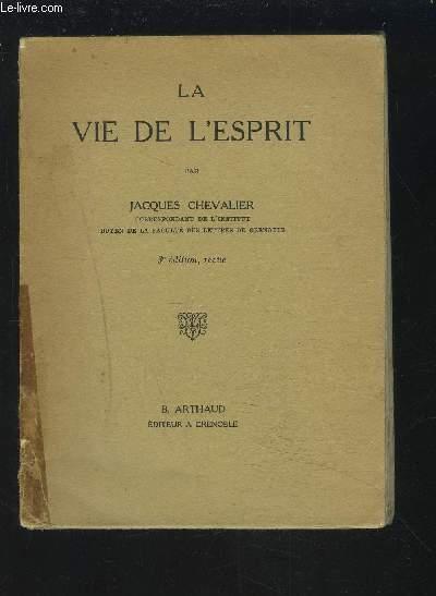 LA VIE DE L'ESPRIT.