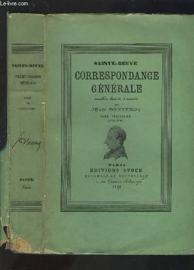 CORRESPONDANCE GENERALE DE SAINTE-BEUVE - TOME TROISIEME.