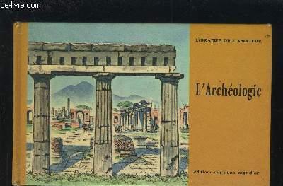 L'ARCHEOLOGIE.
