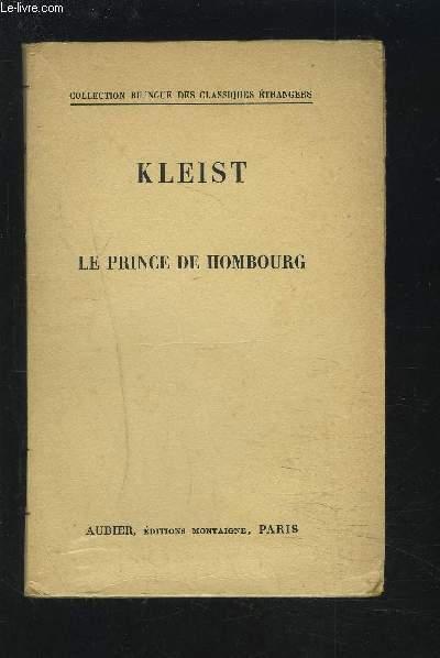 LE PRINCE DE HOMBOURG - COLLECTION BILINGUE : FRANCAIS / ALLEMAND.