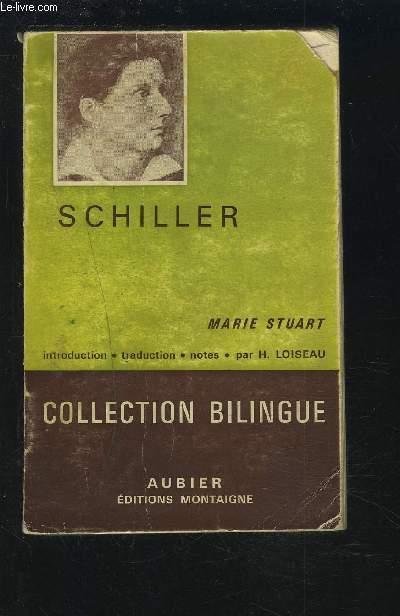 MARIE STUART - COLLECTION BILINGUE DES CLASSIQUES ETRANGERS ALLEMAND / FRANCAIS.