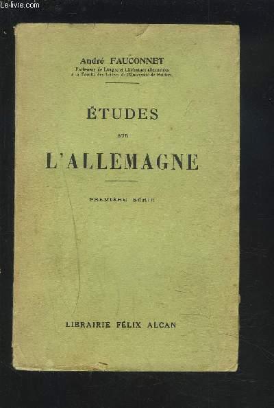 ETUDES SUR L'ALLEMAGNE - PREMIERE SERIE + ENVOI DE L'AUTEUR.