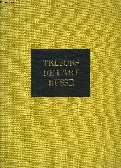 TRESORS DE L'ART RUSSE.