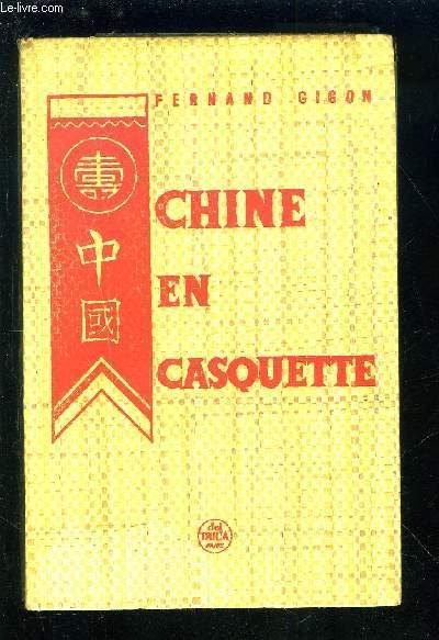 CHINE EN CASQUETTE.