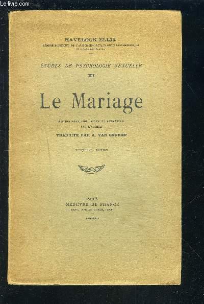 LE MARIAGE - ETUDES DE PSYCHOLOGIE SEXUELLE XI.