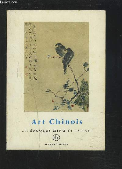 L'ART CHINOIS - N°40 - IV : EPOQUES MING ET TS'ING.