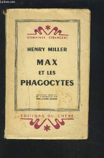 MAX ET LES PHAGOCYTES - COLLECTIN DOMAINES ETRANGERS.