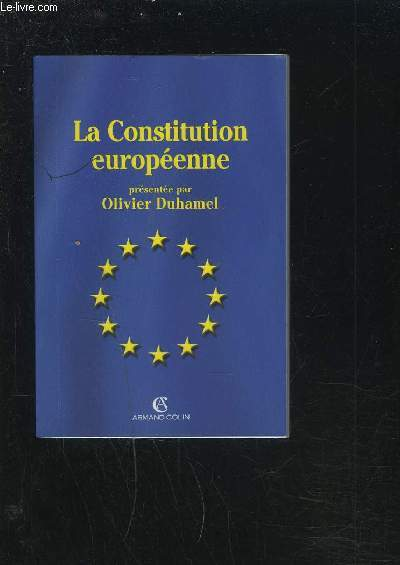 LA CONSTITUTION EUROPEENNE.