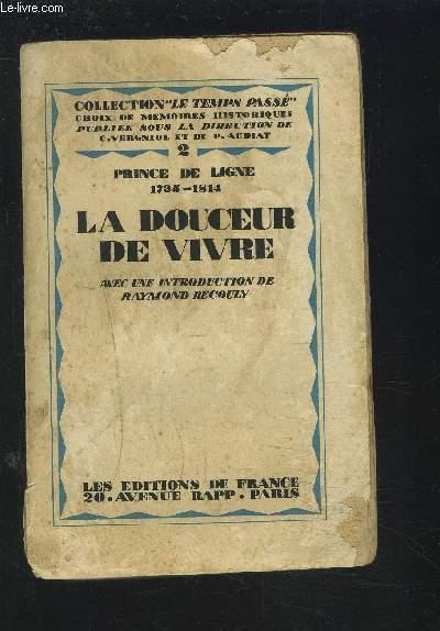 LA DOUCEUR DE VIVRE - PRINCE DE LIGNE 1735-1814.