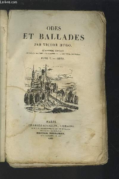 ODES ET BALLADES - TOME 1 : ODES.