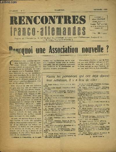 RENCONTRES FRANCO-ALLEMANDES - N°1 / 1° ANNEE NOVEMBRE 1959 : POURQUOI UNE ASSOCIATION NOUVELLE + DES FRANCAIS DE TOUTES OPINIONS SALUENT NOTRE INITIATIVE + 10° ANNIVERSAIRE DE LA REPUBLIQUE DEMOCRATIQUE ALLEMAND + RENCONTRES D'ERFURT...ETC.
