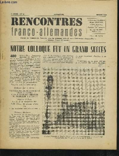 RENCONTRES FRANCO-ALLEMANDES - N°12 / 4° ANNEE FEVRIER 1962 : NOTRE COLLOQUE FUT UN GRAND SUCCES + UN REFLEXE DE DEFENSE + LA CONDITION RELIGIEUSE EN REPUBLIQUE DEMOCRATIQUE ALLEMANDE + LA FOIRE DE LEIPZIG DE L'AUTOMNE 1961 + L'EFFORT PACIFIQUE...ETC.