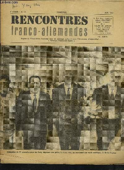 RENCONTRES FRANCO-ALLEMANDES - N°19 / 5° ANNEE JUIN 1963 : VERS LE 1er CONGRES DES E.F.A. + DES DEPUTES FRANCAIS DE RETOUR DE R.D.A. NOUS ECRIVENT + LE COLLOQUE INTERNATIONAL SUR LE REGLEMENT NEGOCIE DES PROBLEMES DE L'ALLEMAGNE + RESOLUTION FINALE...ETC.