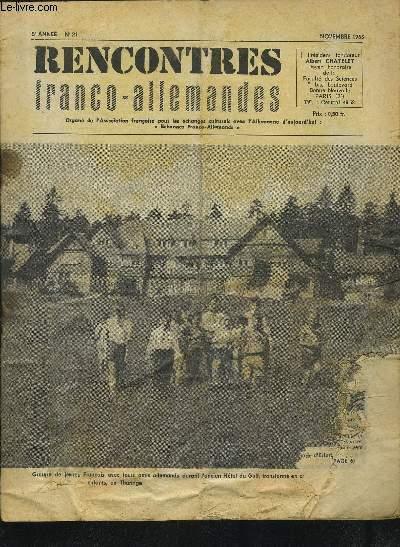 RENCONTRES FRANCO-ALLEMANDES - N°21 / 5° ANNEE NOVEMBRE 1963 : ECHANGE DE LETTRES ENTRE MM. HAURIOU ET W. GIRMUS + UNE DELEGATION DE DEPUTES FRANCAIS EN R.D.A. + UN GROUPE DE SENATEURS DE RETOUR DE R.D.A. NOUS ECRIT...ETC.