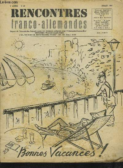 RENCONTRES FRANCO-ALLEMANDES - N°28 / 6° ANNEE JUILLET 1964 : EDMOND VERMEIL N'EST PLUS + ENTRAVES AUX RELATIONS ENTRE LES ARRONDISSEMENTS DE PARIS ET DE BERLIN EST + LE TRAVAIL EN USINE ET AUX CHAMPS DES ELEVES DE LA R.D.A. ...ETC.