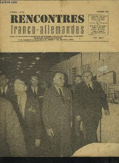 RENCONTRES FRANCO-ALLEMANDES - N°29 / 6° ANNEE OCTOBRE 1964 : MESSAGE DES ECHANGES FRANCO ALLEMANDS A ALLEMAGNE-FRANCE / RENCONTRE INTERNATIONAL + CHANGEMENTS RECENTS DANS LA GEOGRAPHIE ECONOMIQUE DE LA R.D.A.