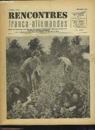 RENCONTRES FRANCO-ALLEMANDES - N°30 / 6° ANNEE NOVEMBRE 1964 : FAIRE MIEUX ENCORE + ARTISTES DE R.D.A. + DANS NOS COMITES + PARIS-BERLIN + UNE SEMAINE A GOERLITZ + AVEZ-VOUS LU ?.