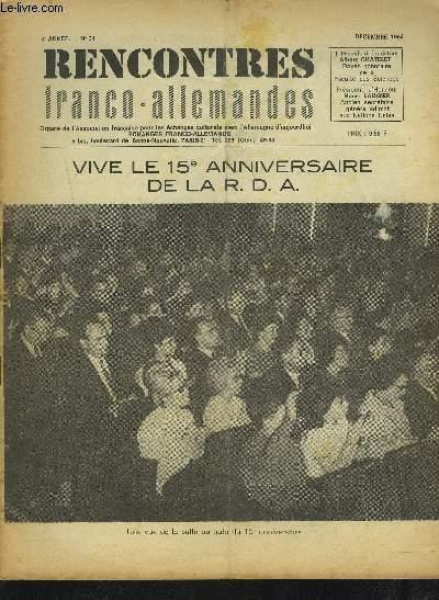 RENCONTRES FRANCO-ALLEMANDES - N°31 / 6° ANNEE DECEMBRE 1964 : VIVE LE 15° ANNIVERSAIRE DE LA R.D.A. + COMITE NATIONAL + CHANGEMENTS RECENTS DANS LA GEOGRAPHIE ECONOMIQUE DE LA R.D.A. + LA VIE DE L'ASSOCIATION.