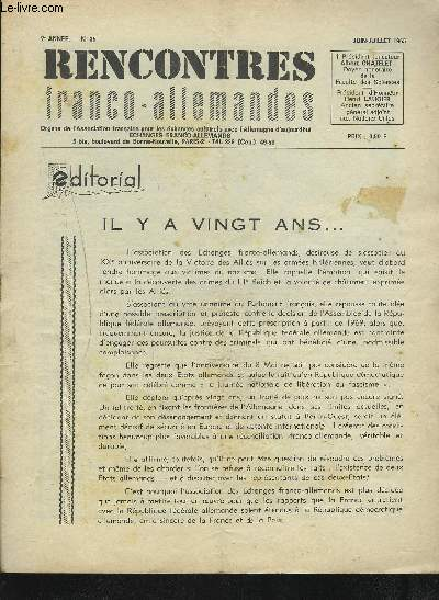 RENCONTRES FRANCO-ALLEMANDES - N°35 / 7° ANNEE JUIN-JUILLET 1965 : IL Y A VINGT ANS + LE MESSAGE DE L'ASSOCIATION ALLEMAGNE-FRANCE + L'OPPOSITION ALLEMANDE AU NATIONAL-SOCIALISME + A L'ECOLE ET AUTOUR DE L'ECOLE... ETC.