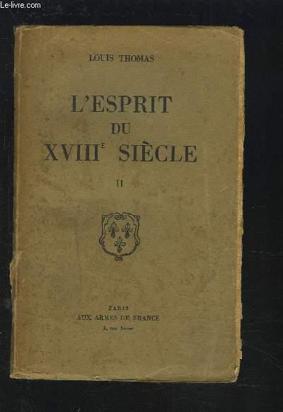 L'ESPRIT DU XVIII° SIECLE - TOME 2.