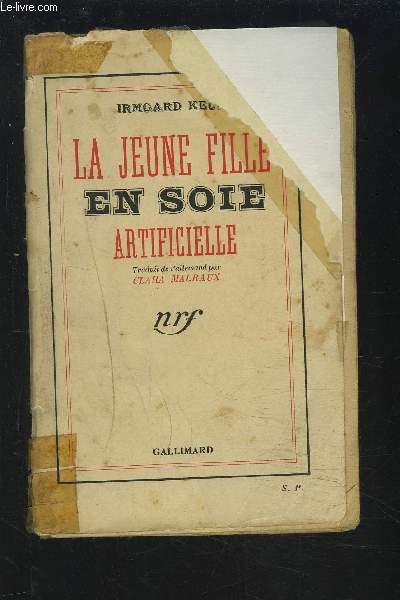 LA JEUNE FILLE EN SOIE - ARTIFICIELLE.