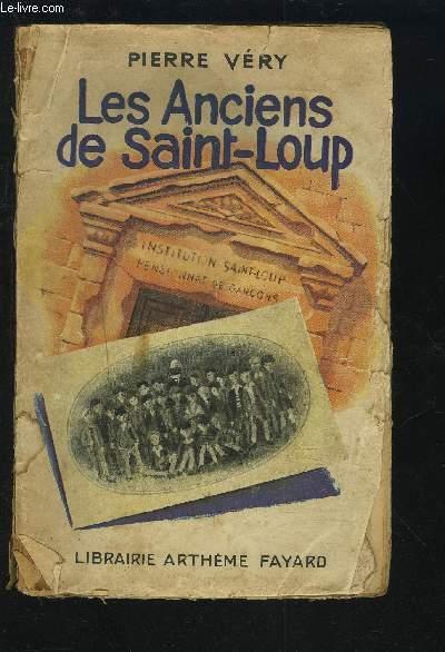LES ANCIENS DE SAINT-LOUP.