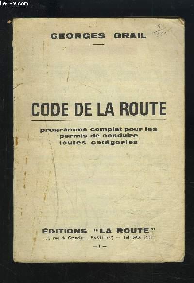code de la route texte officiel applicable au 1er mars 1960 grail georges. Black Bedroom Furniture Sets. Home Design Ideas