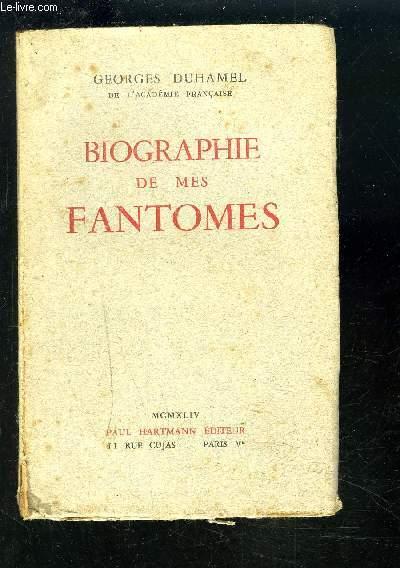 BIOGRAPHIE DE MES FANTOMES.