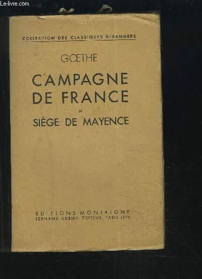 CAMPAGNE DE FRANCE SUIVI DU SIEGE DE MAYENCE.