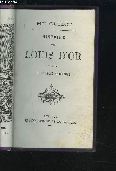HISTOIRE D'UN LOUIS D'OR SUIVIE DE LE DOUBLE SERMENT.