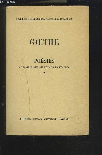 POESIES - DES ORIGINES AU VOYAGE EN ITALIE - TOME 1 COLLECTION BIBLINGUE DES CLASSIQUES ETRANGERS - FRANCAIS / ALLEMAND.