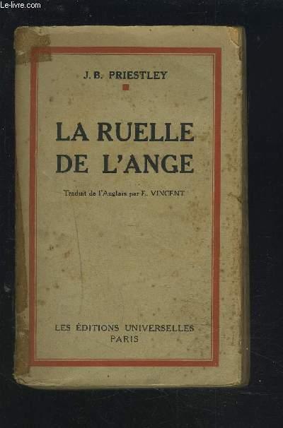 LA RUELLE DE L'ANGE.