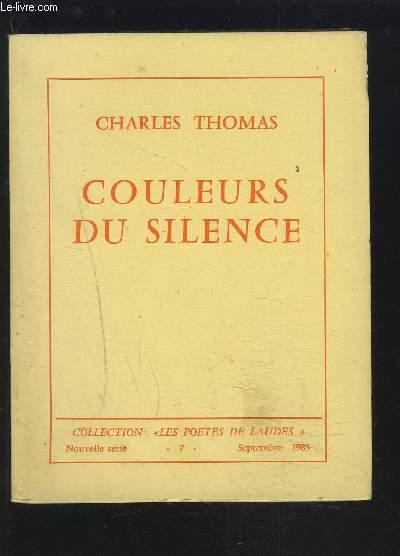 COULEURS DU SILENCE.