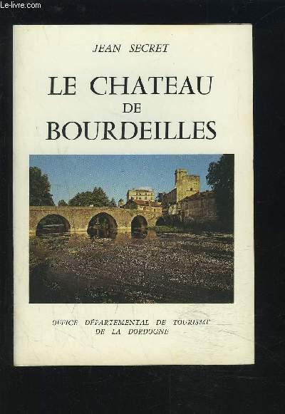 LE CHATEAU DE BOURDEILLES.
