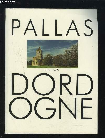 PALLAS DORDOGNE.