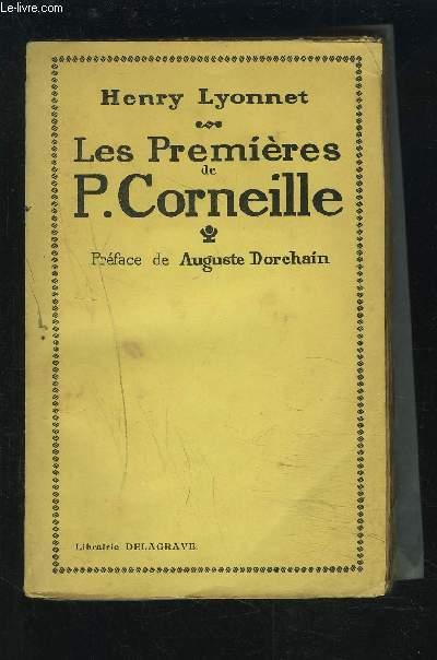 LES PREMIERES DE P. CORNEILLE.