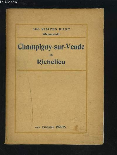 CHAMPIGNY-SUR-VEUDE ET RICHELIEU.