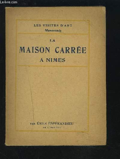LA AISON CARREE A NIMES.