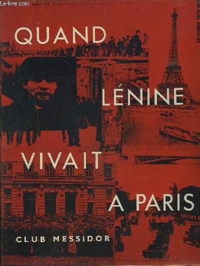 QUAND LENINE VIVAIT A PARIS.