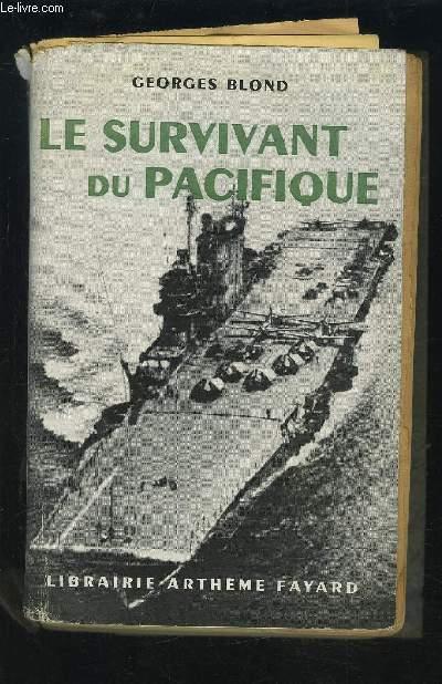 LE SURVIVANT DU PACIFIQUE.