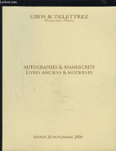 CATALOGUE DE VENTE AUX ENCHERES - AUTOGRAPHES & MANUSCRITS + LIVRES ANCIENS & MODERNES - MARDI 28 NOVEMBRE 2006.