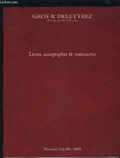 CATALOGUE DE VENTE AUX ENCHERES - LIVRES, AUTOGRAPHES & MANUSCRITS - VENDREDI 4 JUILLET 2008.