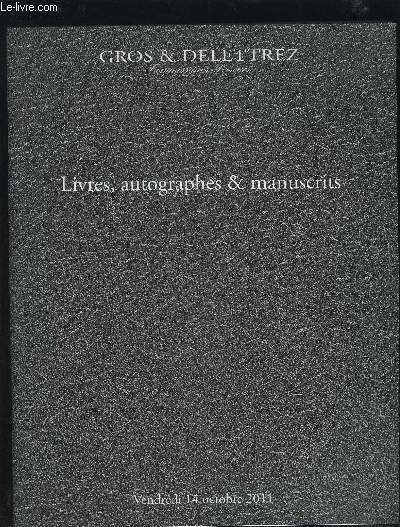 CATALOGUE DE VENTE AUX ENCHERES - LIVRES, AUTOGRAPHES & MANUSCRITS - VENDREDI 14 OCTOBRE 2011.