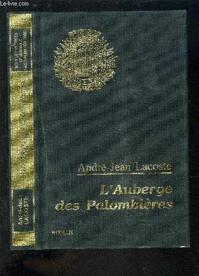 L'AUBERGE DES PALOMBIERES.