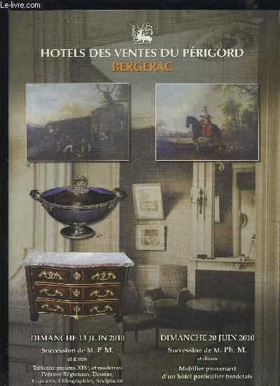 CATALOGUE DE VENTE AUX ENCHERES - HOTEL DES VENTES DU PERIGORD BERGERAC - 20 JUIN 2010 - SUCCESSION DE PH. M. ET DIVERS - MOBILIER PROVENANT D'UN HOTEL PARTICULIER BORDELAIS - 13 JUIN 2010 : TABLEAUX ANCIENS, XIX°, ET MODERNES + VINS...ETC