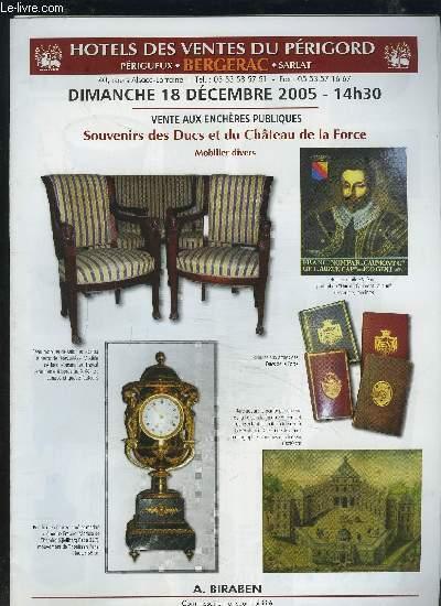 CATALOGUE DE VENTE AUX ENCHERES - DIMANCHE 18 DECEMBRE 2005 14H30 : SOUVENIRS DES DUCS ET DU CHATEAU DE LA FORCE.
